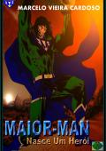 MAIOR-MAN