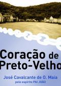 CORAÇÃO DE PRETO-VELHO