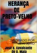 HERANÇA DE PRETO-VELHO