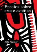 Ensaios sobre Arte e Estética