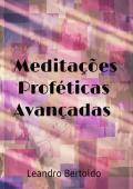 Meditações Proféticas Avançadas