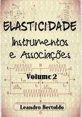 Elasticidade - Volume II