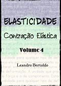 Elasticidade - Volume IV