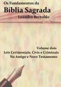 Fundamentos da Bíblia Sagrada - Volume II