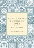 Portugueses em Juiz de Fora