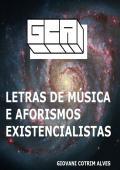 Letras de música e aforismos existencialistas