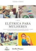 Elétrica para Mulheres
