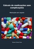Cálculo de medicações sem complicações