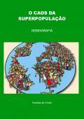 O CAOS DA SUPERPOPULAÇÃO