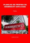PLANILHA DE PROPINA DA ODEBRECHT EXPLICADA