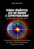 Teoria Quântica, Ser no Mundo e Espiritualidade