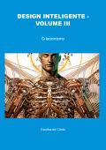 DESIGN INTELIGENTE - VOLUME III