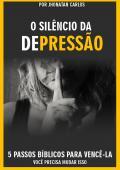 O SILÊNCIO DA DEPRESSÃO