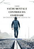 SAÚDE MENTAL E CONTROLE DA ANSIEDADE