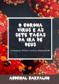 O Coronavírus e as Sete Taças da Ira de Deus