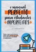 O Manual Perfeito para Estudantes Imperfeitos