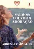 Série: Salmos Louvor & Adoração - Volume I