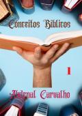 Conceitos Bíblicos - Volume I