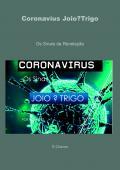 Coronavíus Joio?Trigo