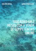 5000 Reais em 2 meses com a venda de competências online