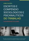 ESCRITOS E COMPÊNDIO SOCIOLÓGICOS E PSICANALÍTICOS