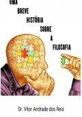 Uma Breve História Sobre a Filosofia