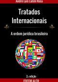 Tratados Internacionais: a ordem jurídica brasileira