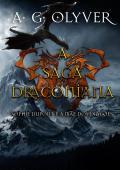A Saga Draconiana - Sophie Dupont e a Mãe dos Dragões