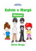 Calvin e Margô 2