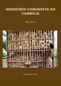 GENOCÍDIO COMUNISTA DO CAMBOJA