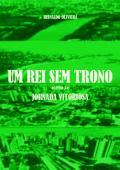 UM REI SEM TRONO: Jornada Vitoriosa