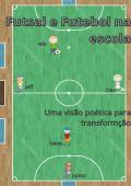 Futebol e Futsal na escola