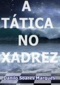 A TATICA NO XADREZ