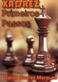 PRIMEIROS PASSOS NO XADREZ