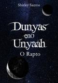 Dunyas eno Unyaah