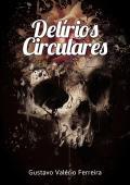 Delírios Circulares