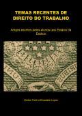 TEMAS RECENTES DE DIREITO DO TRABALHO