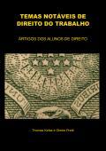 TEMAS NOTÁVEIS DE DIREITO DO TRABALHO