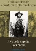 AS AVENTURAS DE ALBERTO E LINCON NO SERTÃO NORDESTINO II