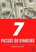 7 PASSOS DO DINHEIRO